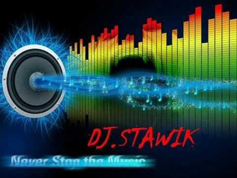 Dj Stawik Party All The Time