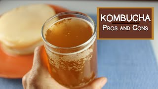 Kombucha, Pros and Cons of This Fermented Beverage
