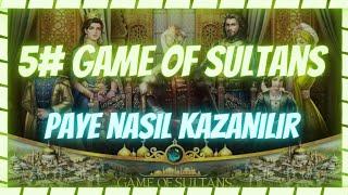 """Game Of Sultans PAYE NASIL KAZANILIR """"Muhteşem Sultan"""""""