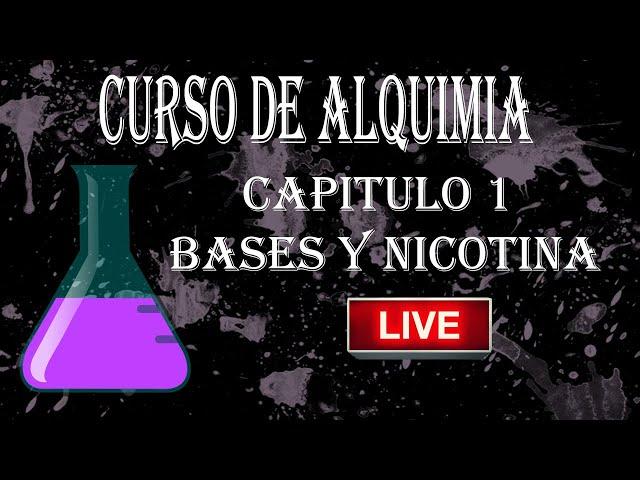 APV 199. CURSO DE ALQUIMIA VAPEO.  CAPITULO 1 - BASES Y NICOTINA
