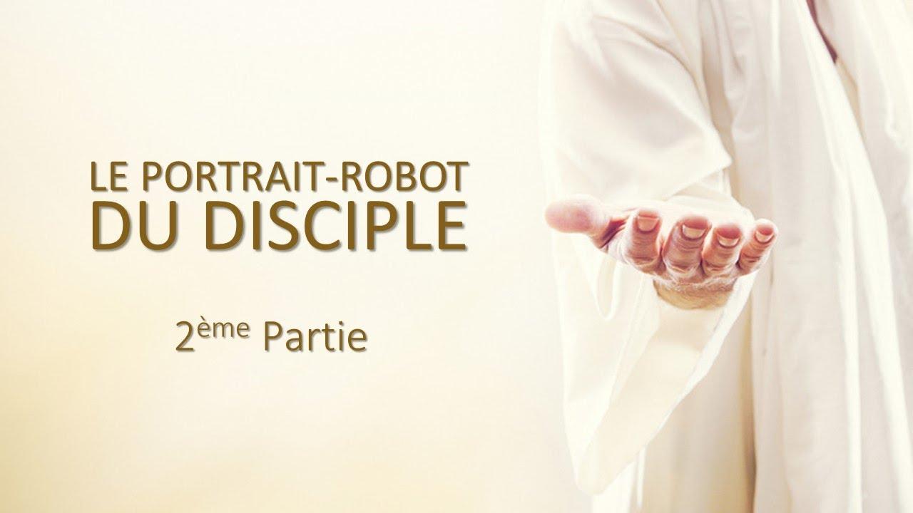 LE PORTRAIT ROBOT DU DISCIPLE N°2
