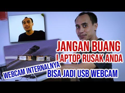 Step-By-Step Mengubah Webcam Internal Laptop/notebook menjadi USB Webcam...