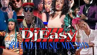 Rwanda music mix of 2019 by DJ easy