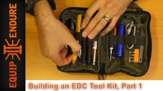 Building An Edc Tool Kit, Part 1 By Equip 2 Endure
