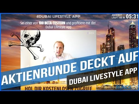 Dubai Lifestyle App - Der Totale Betrug