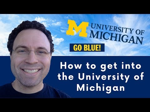 How To Get Into University Of Michigan