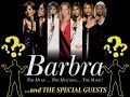 watch he video of Barbra Streisand - The New Concert - Special Guests