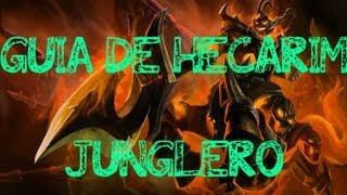 League of legends - Guia de Hecarim junglero el poni fantasmal