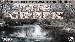 The Stixxx The Creek feat Twang And Round