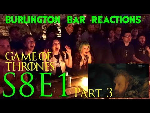 Game Of Thrones // Burlington Bar Reactions // S8E1 'Winterfell' Part 3!