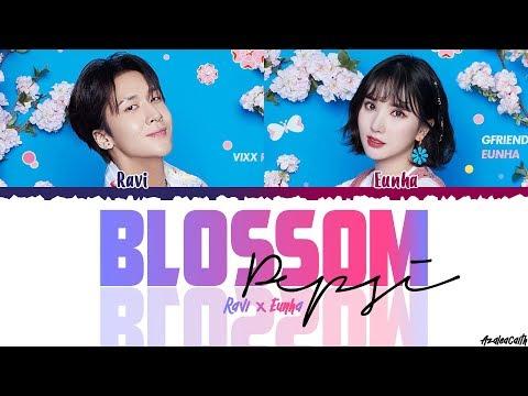Eunha (GFRIEND) & Ravi (VIXX) – 'Blossom' (Prod. Groovyroom) Lyrics [Color Coded/Han/Rom/Eng]