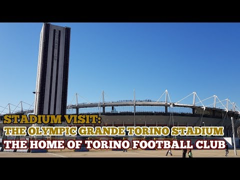 STADIUM VISIT: The Olympic Grande Torino Stadium: The Home of Torino Football Club