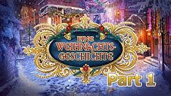 Christmas Stories - Eine Weihnachtsgeschichte - Teil 1 (Together/Lets Play/Deutsch)