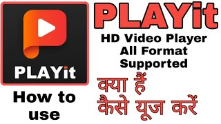How to use PLAYit App||PLAYit - HD Video Player All Format Supported||PLAYit App screenshot 1