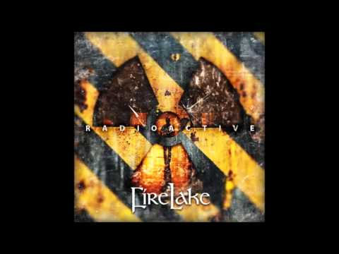 Клип FireLake - Radioactive