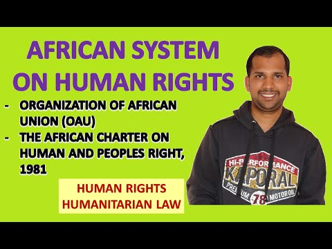 African System of Human Rights | OAU | Commission | Human Rights | Humanitarian Law