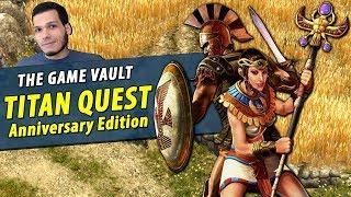 A Horse Broke the Game!? Titan Quest: Anniversary Edition [Juan's Game Vault]