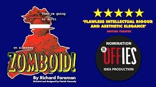 ZOMBOID! Live Performance • Richard Foreman