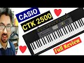 CASIO CTK 2500 UNBOXING & FULL REVIEW | HOW TO USE CTK-2500 PIANO KEY ✔️