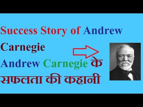 Biography of Andrew Carnegie in Hindi | Success Story of Andrew Carnegie- Steel Tycoon