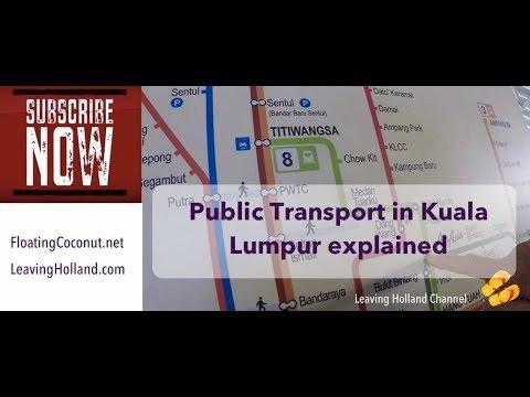 Kuala Lumpur Public Transport explained