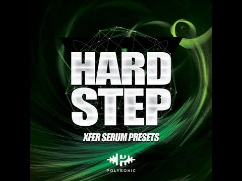 Presets Serum For Dubstep - Hybrid - Trap - Polysonic Hardstep - Free Download 2018