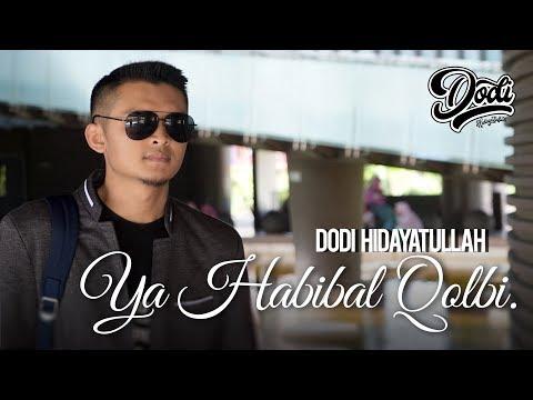 YA HABIBAL QOLBI Klip Lirik Sholawat Baper#3 by Dodi Hidayatullah