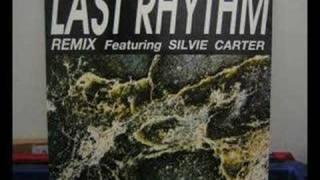 Last Rhythm Feat Silvie Carter - Last Rhythm Vocal Extended