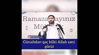 Hacı Surxay Günahdan qaç