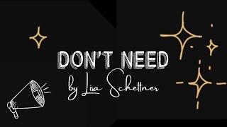 Lisa Schettner - Don't Need [Official Lyric Video]