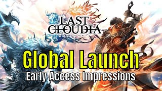 Last Cloudia: Global Launch/Early Access Impressions/In Depth Look