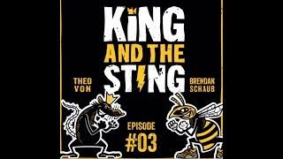 New Studio | King and the Sting w/ Theo Von & Brendan Schaub #3