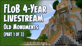 FLoB 4-Year Livestream (Part 1): Visiting Old Monuments