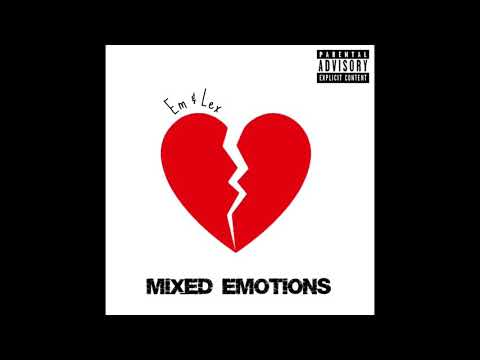 Mixed Emotions - Em And Lex (Official Audio)