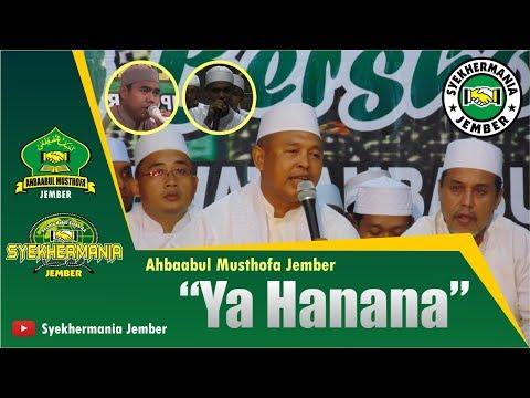Ajib! Ya Hanana - Ahbaabul Musthofa Jember | Syekhermania Jember Bersholawat
