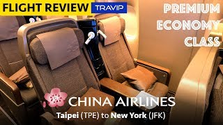 China Airlines Premium Economy Class to New York | Travip Flight Review