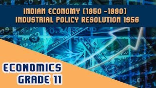 Chapter 2 | Indian Economy (1950-1990) | Industrial Policy Resolution 1956 | Part X