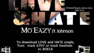 Love and Hate - Mo Eazy ft Johnson -Official Europe single