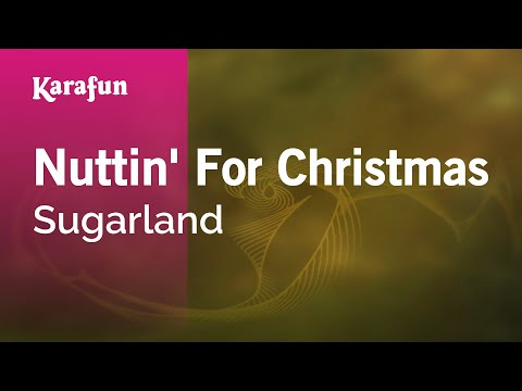 Karaoke Nuttin' For Christmas - Sugarland *