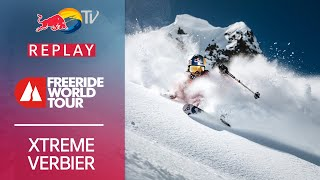 A final for the books | Full Replay 25th Xtreme Verbier 2021