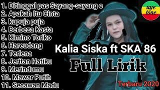 Download Mp3 Full Album Full lirik Karaoke DJ Kentrung Kalia Siska ft SKA 86 Terbaru 2020 tanpa iklanuyeton