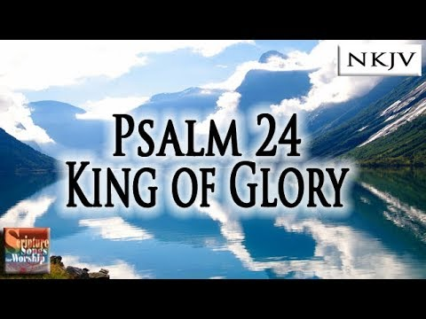 Scripture Songs for Worship : Psalm 24