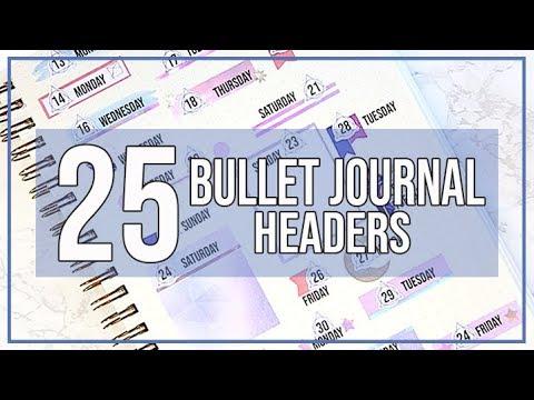 25 BULLET JOURNAL HEADER IDEAS + DECORATIVE STYLIZING