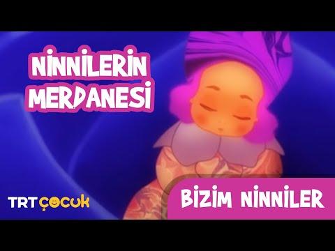 BİZİM NİNNİLER / NİNNİLERİN MERDANESİ