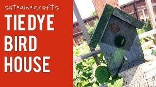 Tie Dye Birdhouse Via Home Depot - Saturday Morning Crafts 3.1