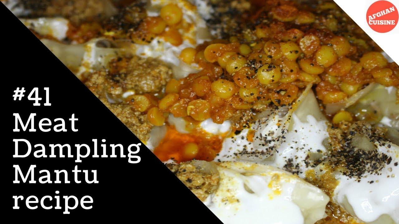 Mantu recipe afghan dumpling afghan cuisine youtube mantu recipe afghan dumpling afghan cuisine forumfinder Choice Image