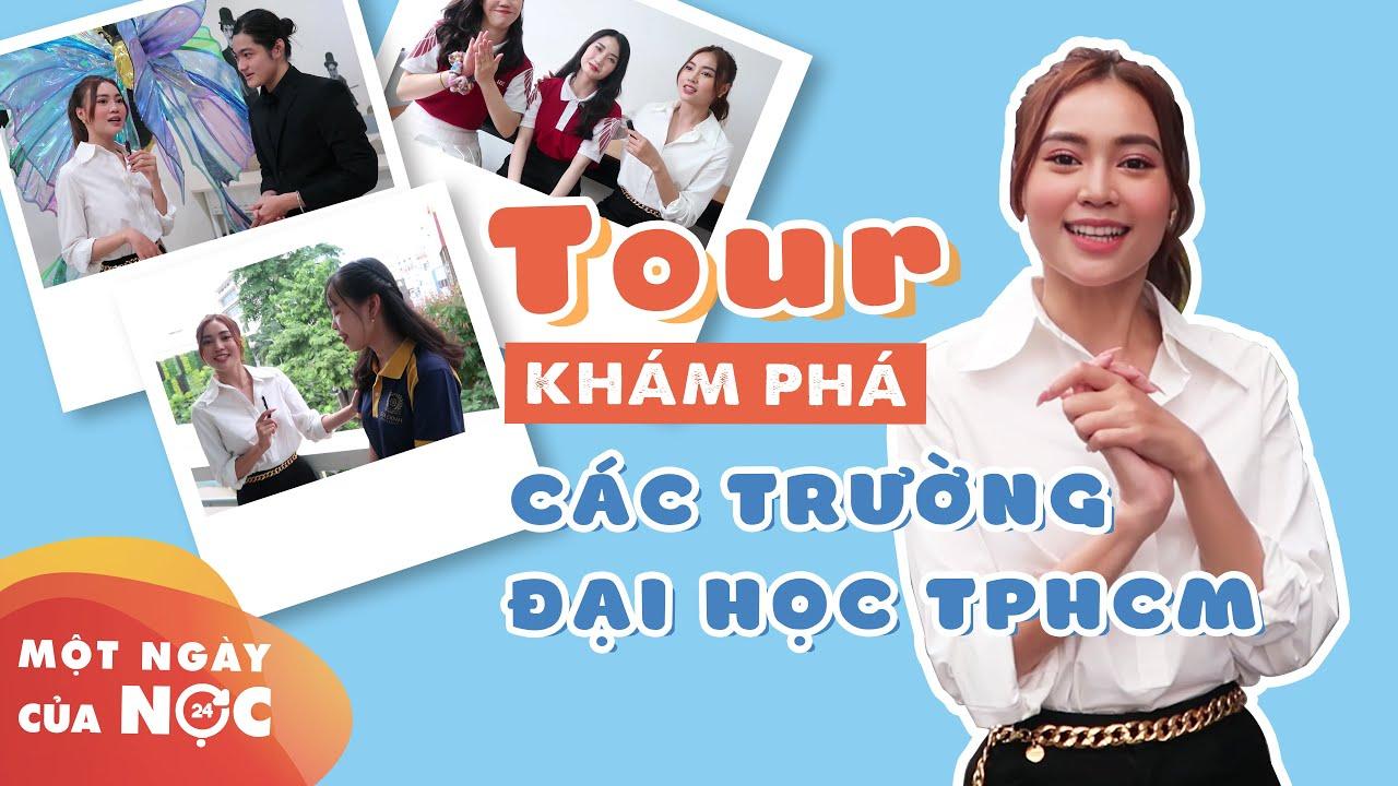 Ninh Dương Lan Ngọc đi tour khám phá các trường đại học tại TP.HCM || Một ngày của Nọc