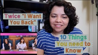 10 Things About Twice I want You Back MV [Reaction]