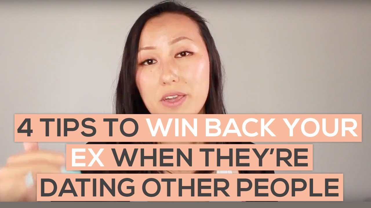 4 Tips to Win Back Your Ex If They're Dating Other People ...