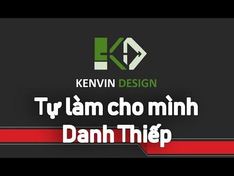 [Kenvin Design] Thiết kế Danh Thiếp một cách đơn gian nhất từ Powpoint